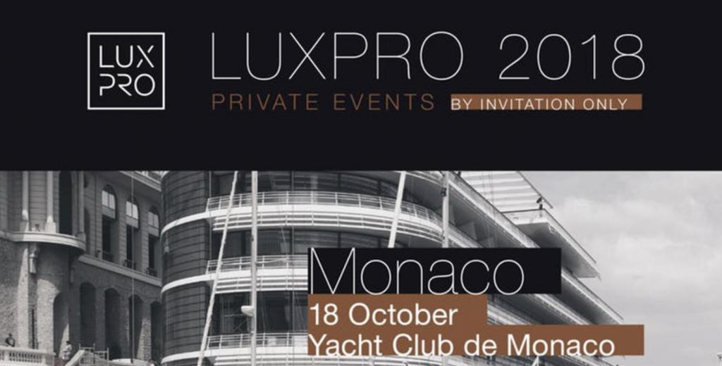 Luxpro Monaco privet event